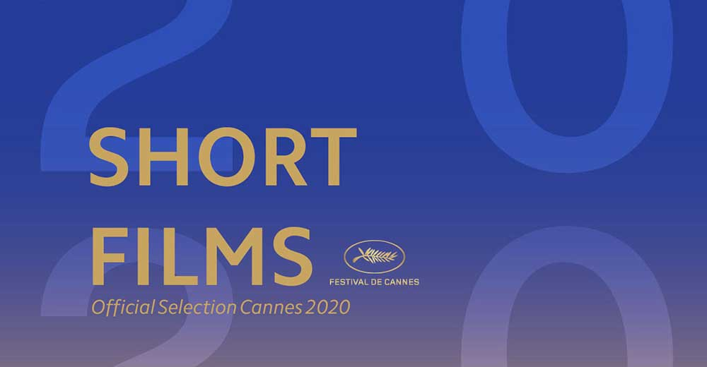 Cannes 2020: the short films competition